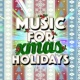 Mistletoe Holidays Music for Xmas Holidays