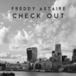 Freddy Astaire Check Out