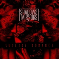 Shadows and Mirrors Suicide Romance
