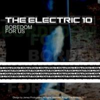 The Electric 10 Boredom EP