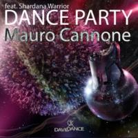Mauro Cannone Dance Party (feat. Shardana Warrior)