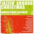 Danish Radio Big Band Jazzin' Around Christmas