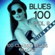 Various Artists Blues 100 - 100 Classic Blues Tracks, Vol. 9