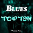Various Artists Blues Top Ten Vol. 4