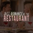 Romantic Sax Instrumentals,Light Jazz Academy&Restaurant Music Songs Jazz Romance at the Restaurant
