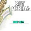 Ruy Medina Aire Soy
