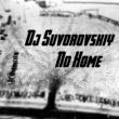 DJ Suvorovskiy Non Home