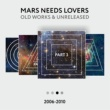 Mars Needs Lovers Blue Flame