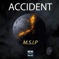 M.S.I.P Accident
