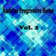 Alex Leader,Dj Anton Ostapovich,Alex van Love,Gelvetta,Dj Goman,Tigra,Andrew Modens,Antoxa project,Asswel,Dj Stiven&Go Sound DJ Andalus Progressive House, Vol. 2