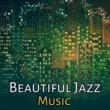 Gold Lounge Beautiful Jazz Music ‐ Rest with Smooth Jazz, Easy Way to Relax, Soothing Sounds, Jazz Note