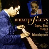 Horacio Salgan y Su Orquesta Típica La Clavada