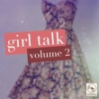 Various Artists Girl Talk, Vol. 2