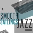 Smooth Jazz & Smooth Jazz All-Stars,Cabaret Burlesque&Jazz Saxophone Smooth Sailings Jazz