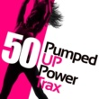 Various Artists 50 Pumped up Power Trax