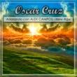 Oscar Cruz Adorando Con Alex Campos New Age