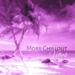 Ibiza Dance Party More Chillout Vibes -  Deep Chillout, Electro Trance, Just Relax, Chill Out