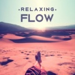 Relaxing Music Therapy Relaxing Flow ‐ New Age Music, Calming Sounds of Nature, Full Relaxation, Rest After Work