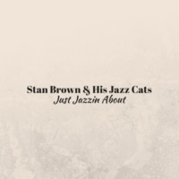 Stan Brown & His Jazz Cats Lifeless Promise