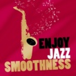 Saxophone Enjoy Jazz Smoothness