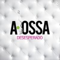 A. Bossa Desesperado