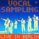 Vocal Sampling Live In Berlin