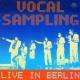 Vocal Sampling Live In Berlin