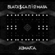 Black$ea Não Maya Kumaica