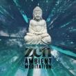 Meditation Zen Master Zen: Ambient Meditation