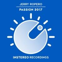 Jerry Ropero Passion 2017