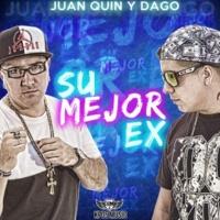 Juan Quin y Dago Su Mejor Ex