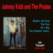 Johnny Kidd and the Pirates Johnny Kidd and the Pirates
