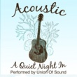 Union Of Sound Acoustic - A Quiet Night In