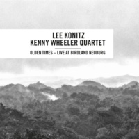 Lee Konitz - Kenny Wheeler Quartet/Lee Konitz/Kenny Wheeler/Frank Wunsch/Gunnar Plümer Olden Times