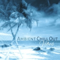 Ambiente Chill Out Vibes