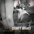 County Graves Part 2