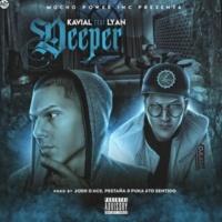 Kavial/Lyan Deeper