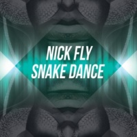 Nick Fly Snake Dance