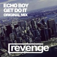 Echo Boy Get Do It