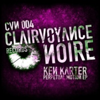 Ken Karter Perpetual Motion EP