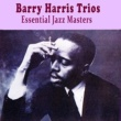 Barry Harris Trios Don't Blame Me