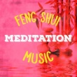 Relaxation and Meditation,Feng Shui&Meditation Music Masters Feng Shui Meditation Music