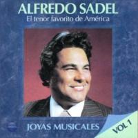 Alfredo Sadel Joyas Musicales, Vol. 1