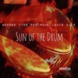George Vibe,Reelsoul&Louis Hale Sun of the Drum