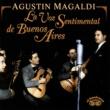 Agustin Magaldi La Voz Sentimental De Buenos Aires
