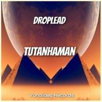 Droplead Tutanhaman