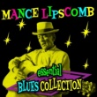 Mance Lipscomb Essential Blues Collection