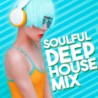 Soulful House What You're Gonna Do