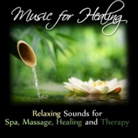 Pure Tranquility Music for Healing: Relaxing Sounds for Spa, Massage, Healing and Therapy