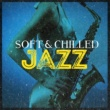 Soft Chilled Jazz Startin' out Again